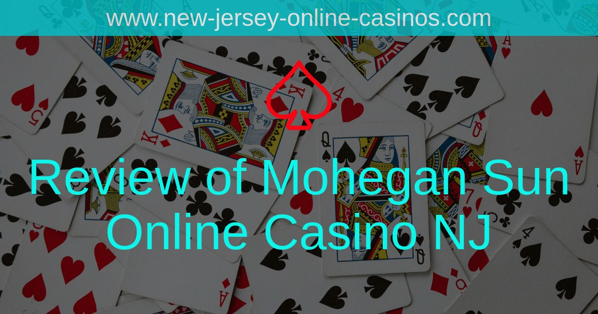 Title Image - Review of Mohegan Sun Online Casino NJ